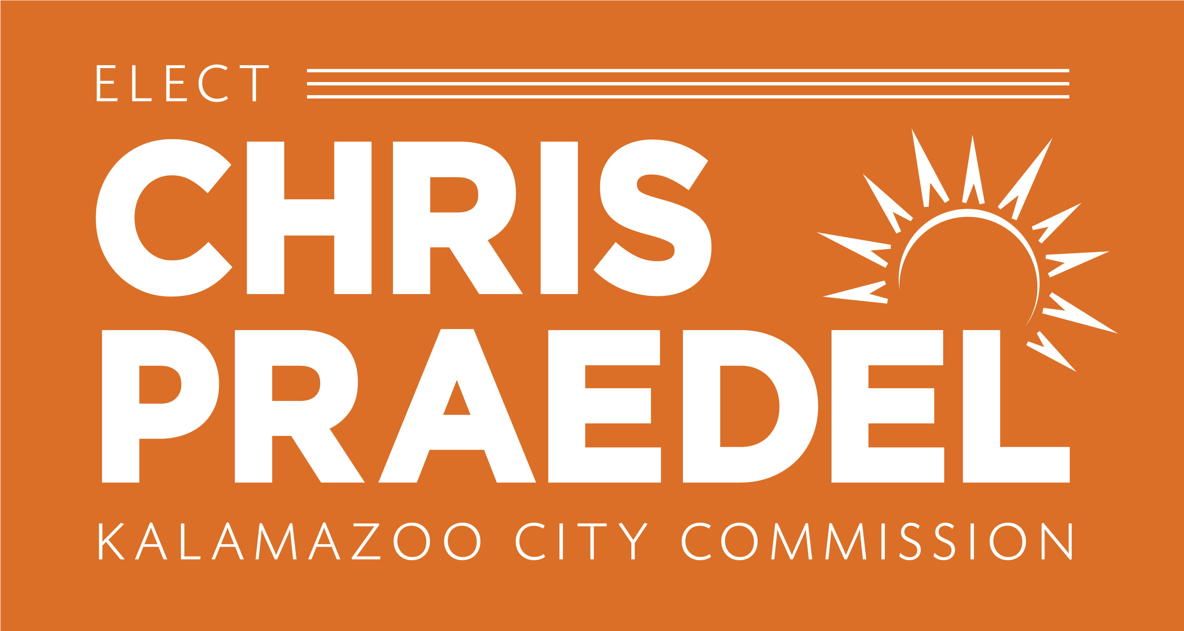 Chris Praedel for Kalamazoo City Commission